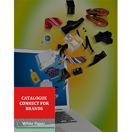 White Paper: Catalog Connect for Brands